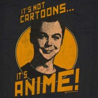 It's not cartoons, it's anime shirt
