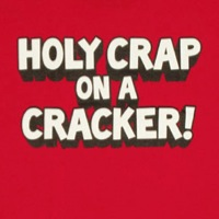 Holy crap on a cracker shirt