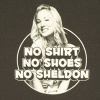 Penny No Shirt No Shoes No Sheldon Shirt