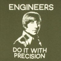 Howard Wolowitz Engineers Precision Shirt