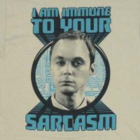 I am immune to your sarcasm shirt