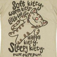 Soft Kitty Warm Kitty Shirt