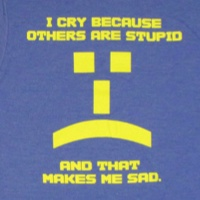 Sad emote I cry because others are stupid shirt